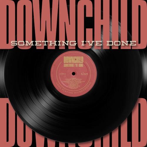 Something I've Done by Downchild Blues Band