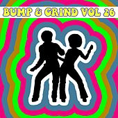 Bump and Grind, Vol. 26 by Various Artists