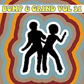 Bump and Grind, Vol. 31 by Various Artists