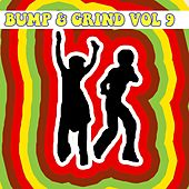 Bump and Grind, Vol. 9 by Various Artists