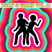 Bump and Grind, Vol. 11 by Various Artists