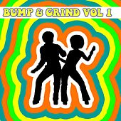 Bump and Grind, Vol. 1 by Various Artists