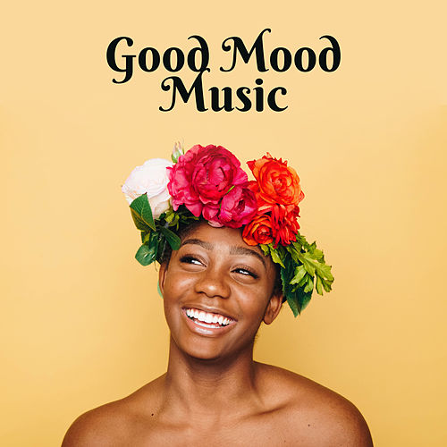 Good Mood Music – Relaxing Music, Positive Vibes, New Age, Natural Sounds, Rest de Reiki Tribe