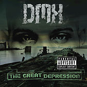 Play & Download The Great Depression by DMX | Napster