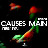 Causes Main (Reload) by Peter Paul