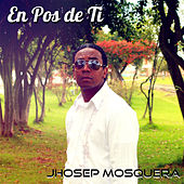 En Pos de Ti by Various Artists