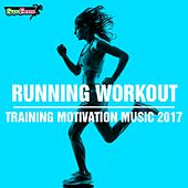 Running Workout: Training Motivation Music 2017 - EP by Various Artists