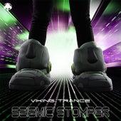 Seismic Stomper - EP by Viking Trance