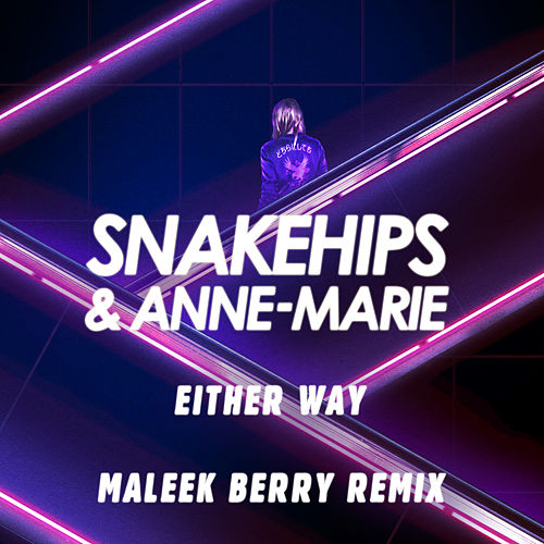 Either Way (Maleek Berry Remix) by Anne-Marie