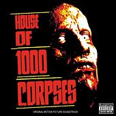 House Of 1000 Corpses by Various Artists