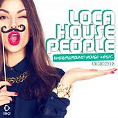 Loca House People, Vol. 29 by Various Artists