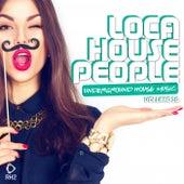 Loca House People, Vol. 29 von Various Artists