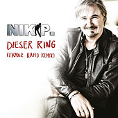 Dieser Ring (Franz Rapid Extended Remix) by Nik P.