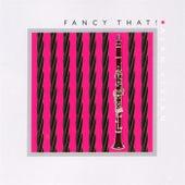 Fancy That! by Alan Vivian