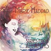 Stories from Atlantis by Marie Haddad