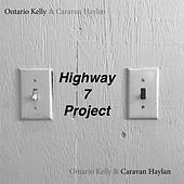 Highway 7 Project by Ontario Kelly