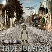 True Survivor von General Saint