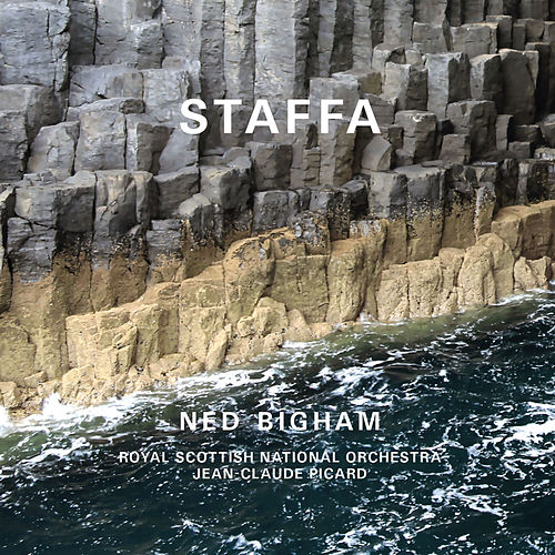 Bigham: Staffa by Royal Scottish National Orchestra