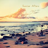 Sunrise Afters by Ibiza Chill Out