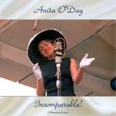 Incomparable! (Remastered 2017) von Anita O'Day