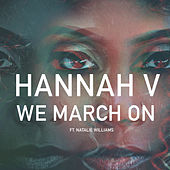 We March On by Hannah V