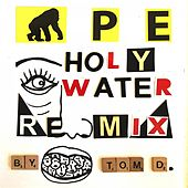 Holy Water (Remix by Tom D.) by A.P.E.