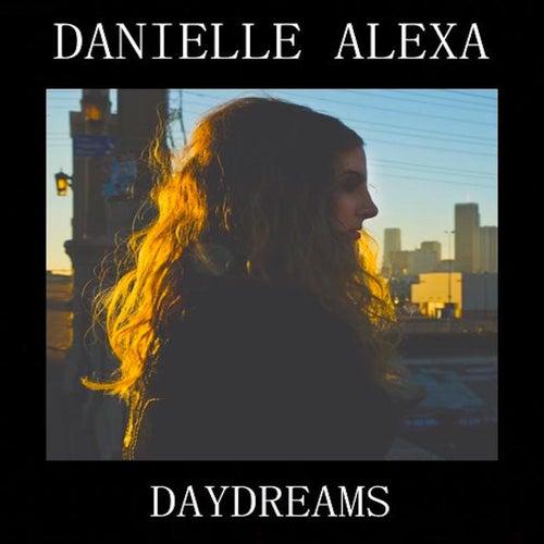 Daydreams by Danielle Alexa