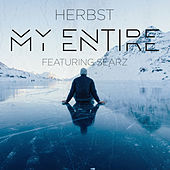 My Entire (feat. Searz) by Herbst