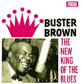 The New King of the Blues by Buster Brown