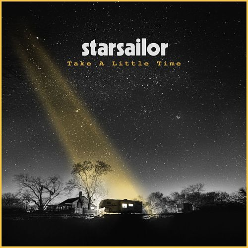 Take a Little Time by Starsailor