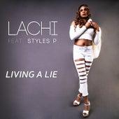 Living a Lie von Lachi