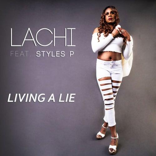 Living a Lie by Lachi