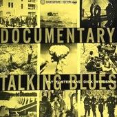 Documentary Talking Blues by Dick Weissman