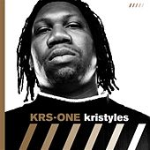 Play & Download Kristyles by KRS-One | Napster