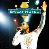 Sweat Hotel: Live von Various Artists