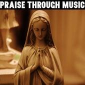 Praise Through Music by Musica Cristiana