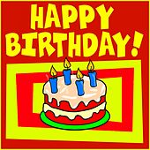 Happy Birthday! by Happy Birthday