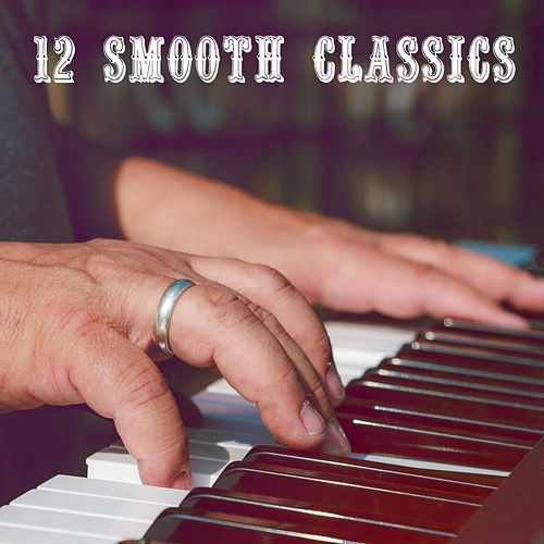 12 Smooth Classics by Lounge Café