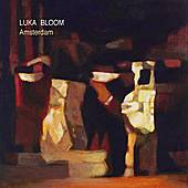 Play & Download Amsterdam by Luka Bloom | Napster