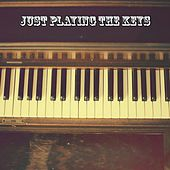 Just Playing The Keys by Lounge Café