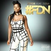 #FDN (feat. Trina) von J.Pride