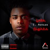Late Nights - EP by E. Morgan