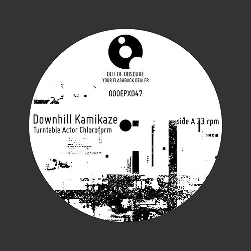 Downhill Kamikaze by Turntable Actor Chloroform