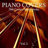 Piano Covers: 20th Century Masterworks, Vol. 2 by Piano Covers Club