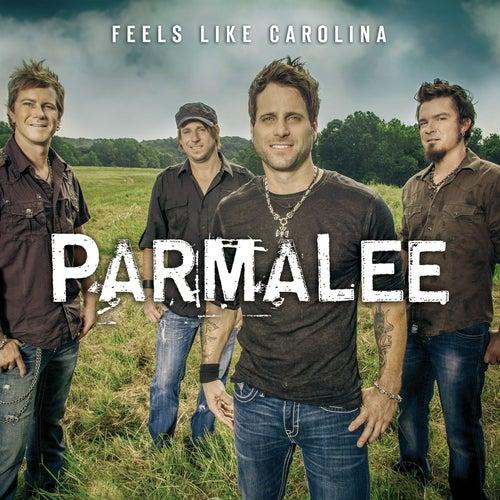 Feels Like Carolina by Parmalee
