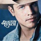 Dustin Lynch by Dustin Lynch