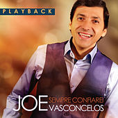 Sempre Confiarei (Playback) by Joe Vasconcelos