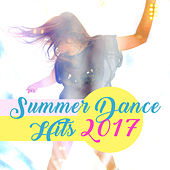 Summer Dance Hits 2017 – Chill Out Music, Dancefloor, Party Hits 2017, Summertime Relaxation de Dance Hits 2014
