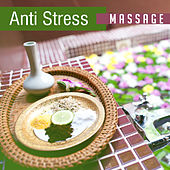 Anti Stress Massage – Stress Relief, Healing Music to Calm Down, Inner Peace, Pure Mind by Relaxation and Dreams Spa