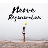 Nerve Regeneration – Relaxing Music Therapy, Calm Down, Rest, Relax, Relief Stress, Zen de Reiki Tribe